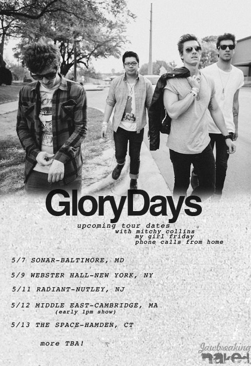 Be sure to catch Glory Days on the rest of their tour !