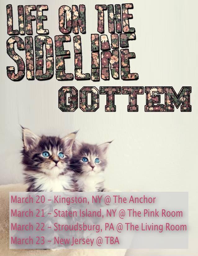 Life on the Sideline & GOTTEM East Coast Tour