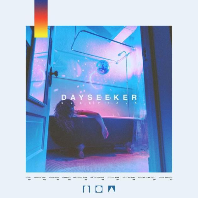 Dayseeker- Sleeptalk
