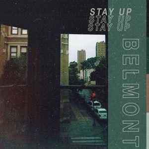 belmont-stay-up-songtext-lyrics-a86d09